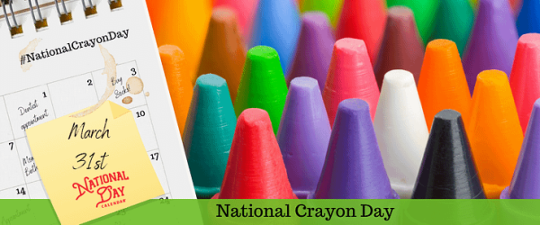 National Crayon Day - March 31st